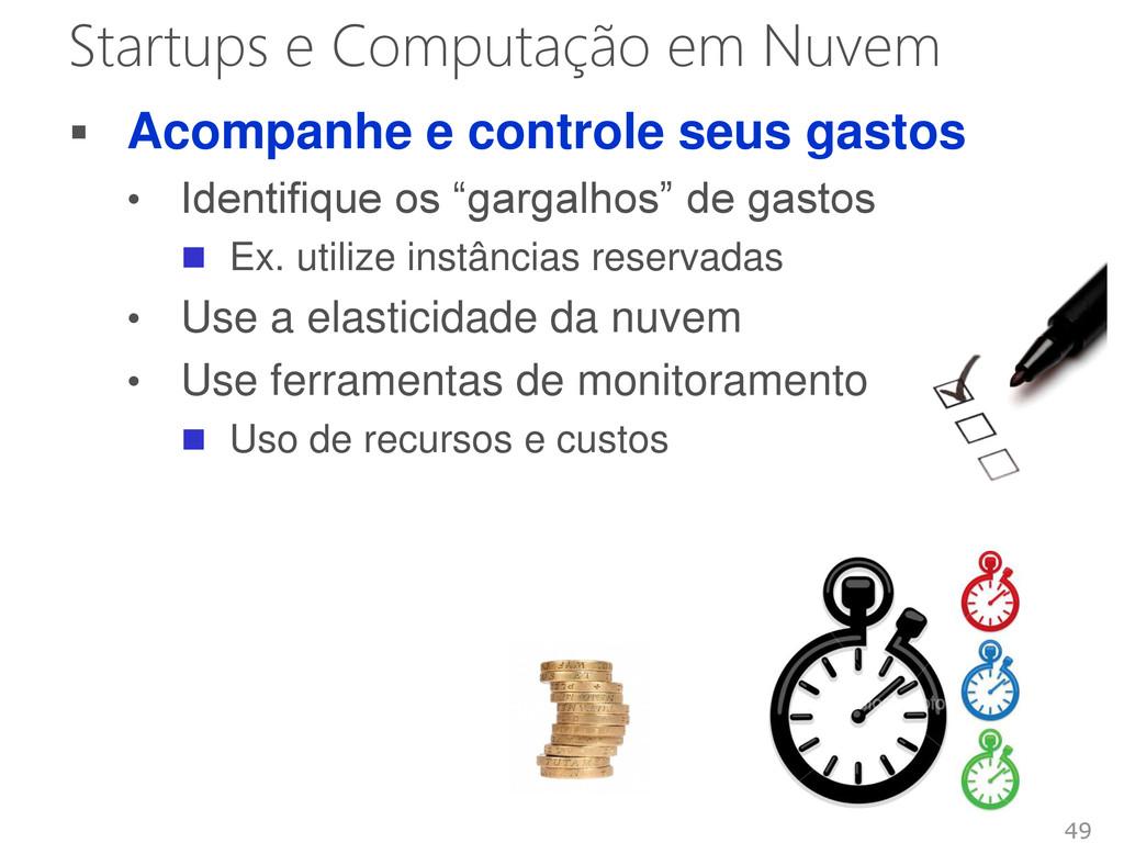 Startups e Computação em Nuvem  Acompanhe e co...