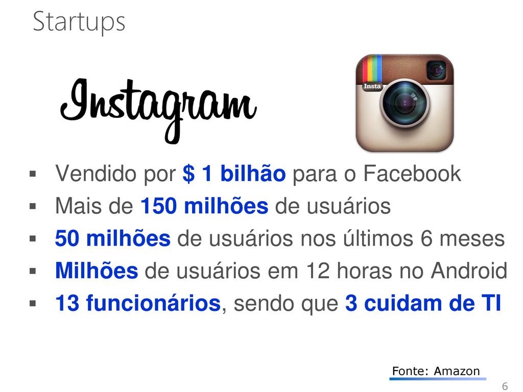 Startups  Vendido por $ 1 bilhão para o Facebo...