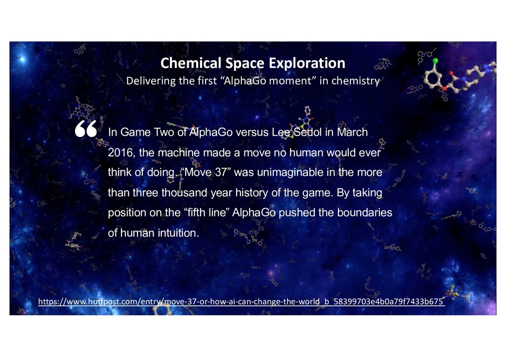 Chemical Space Exploration Delivering the first...
