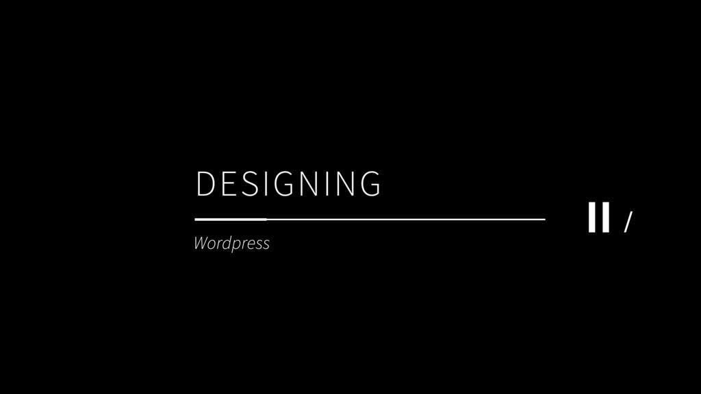DESIGNING ΙΙ / Wordpress