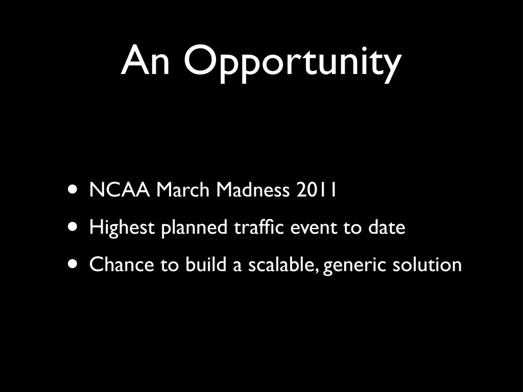 An Opportunity • NCAA March Madness 2011 • High...