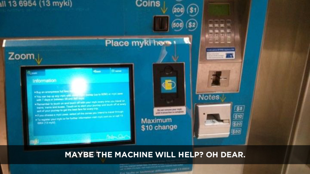 MAYBE THE MACHINE WILL HELP? OH DEAR.