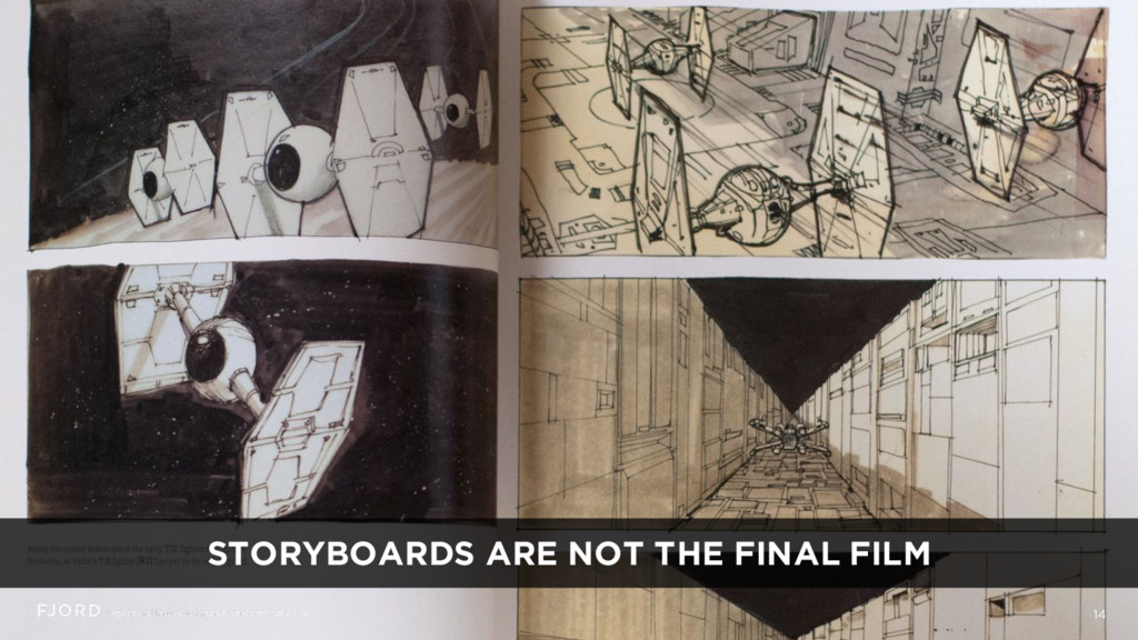 14 STORYBOARDS ARE NOT THE FINAL FILM