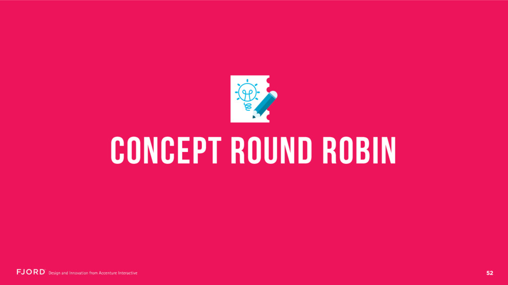 52 CONCEPT ROUND ROBIN