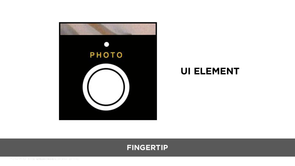 UI ELEMENT FINGERTIP