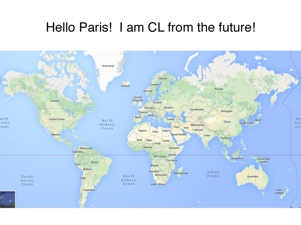 Hello Paris! I am CL from the future!