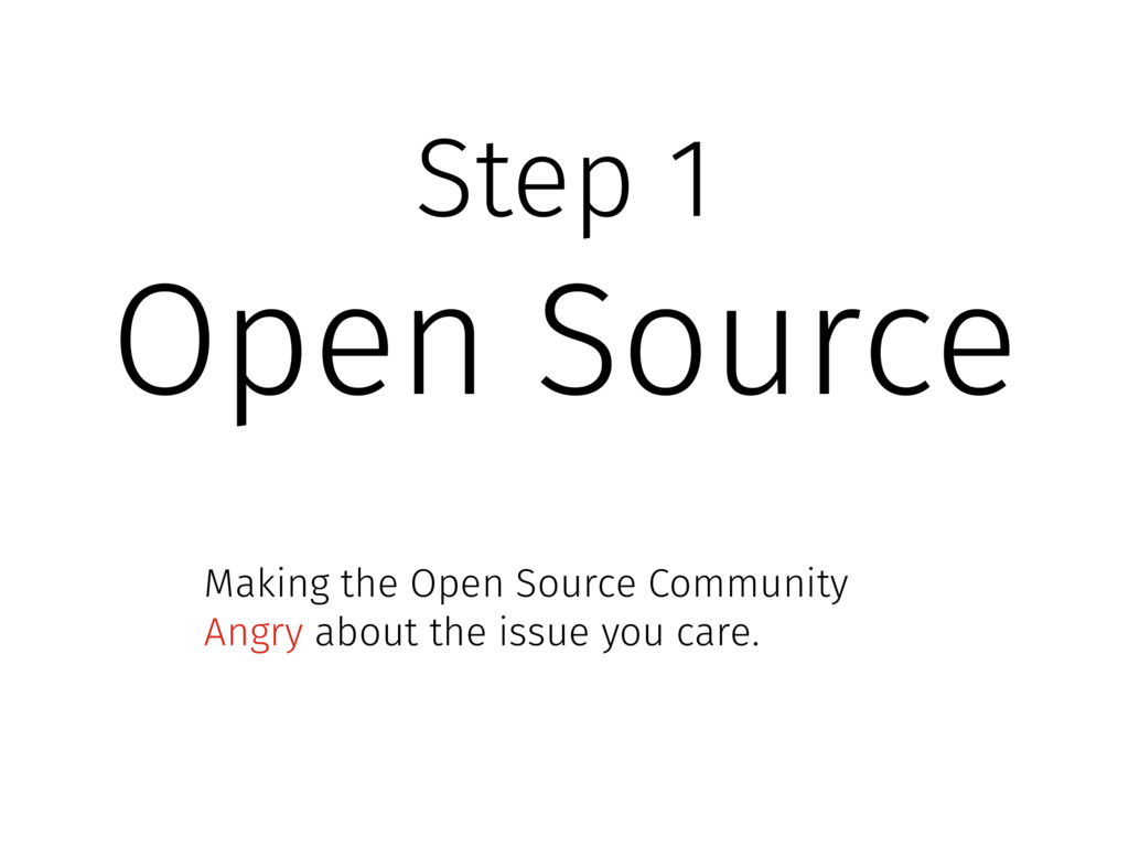 Step 1 Open Source Making the Open Source Commu...