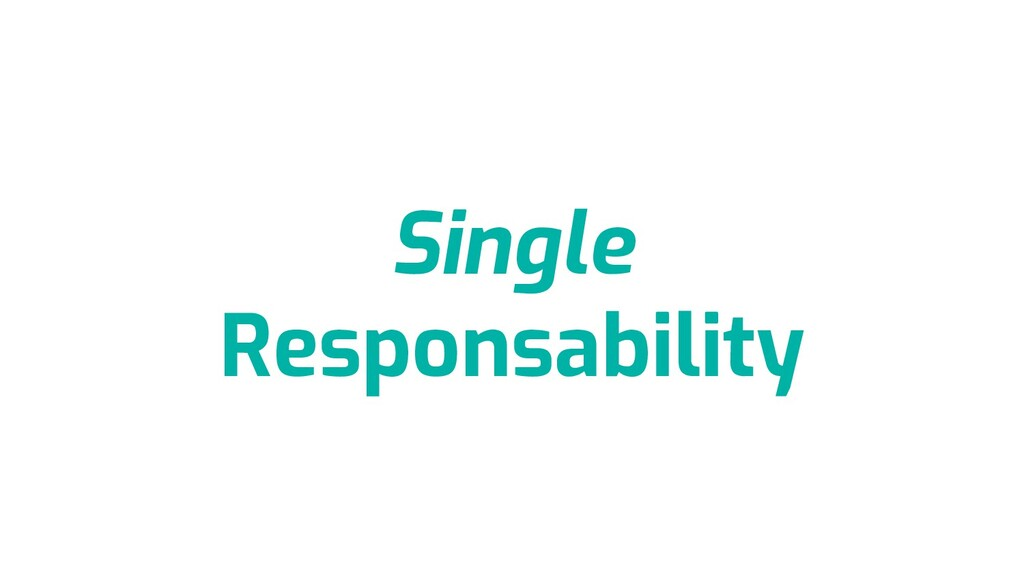 Single Responsability