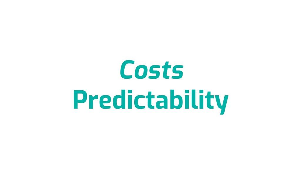 Costs Predictability