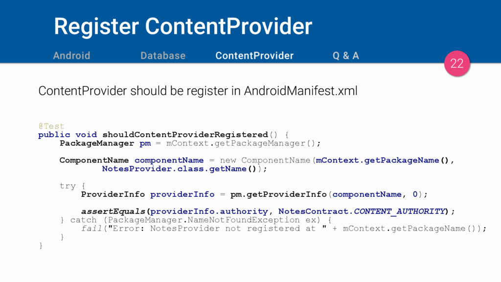 Register ContentProvider ContentProvider should...