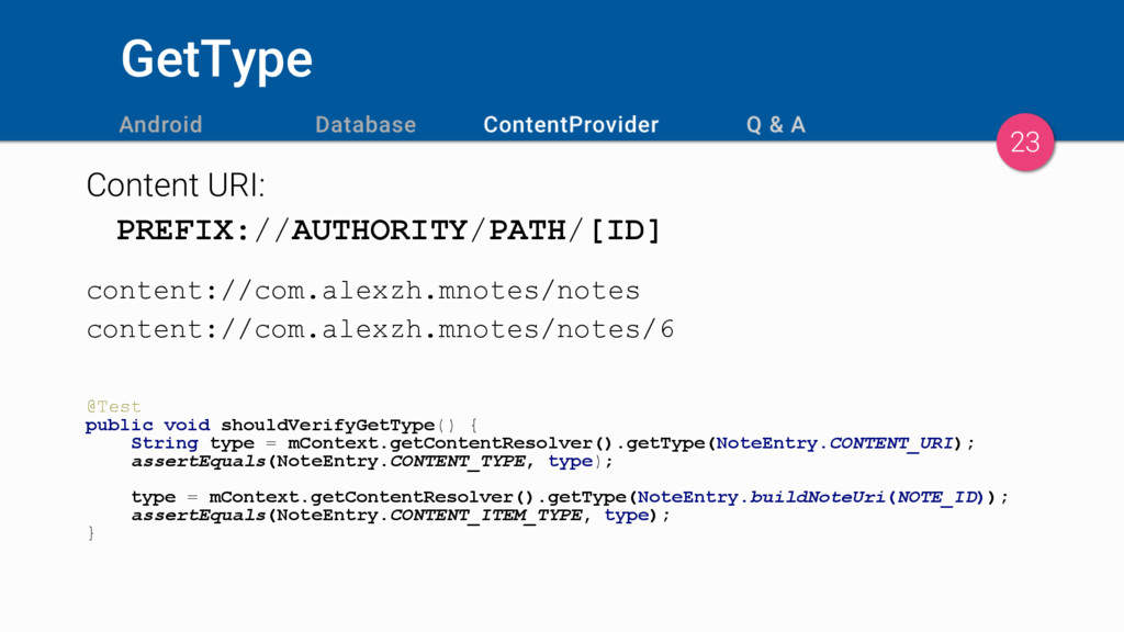 GetType Content URI: PREFIX://AUTHORITY/PATH/[I...
