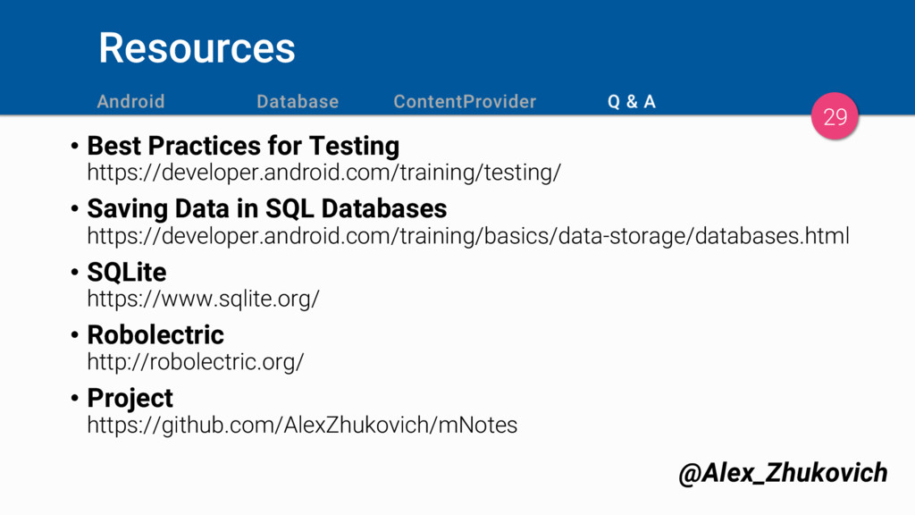 Resources 29 • Best Practices for Testing https...