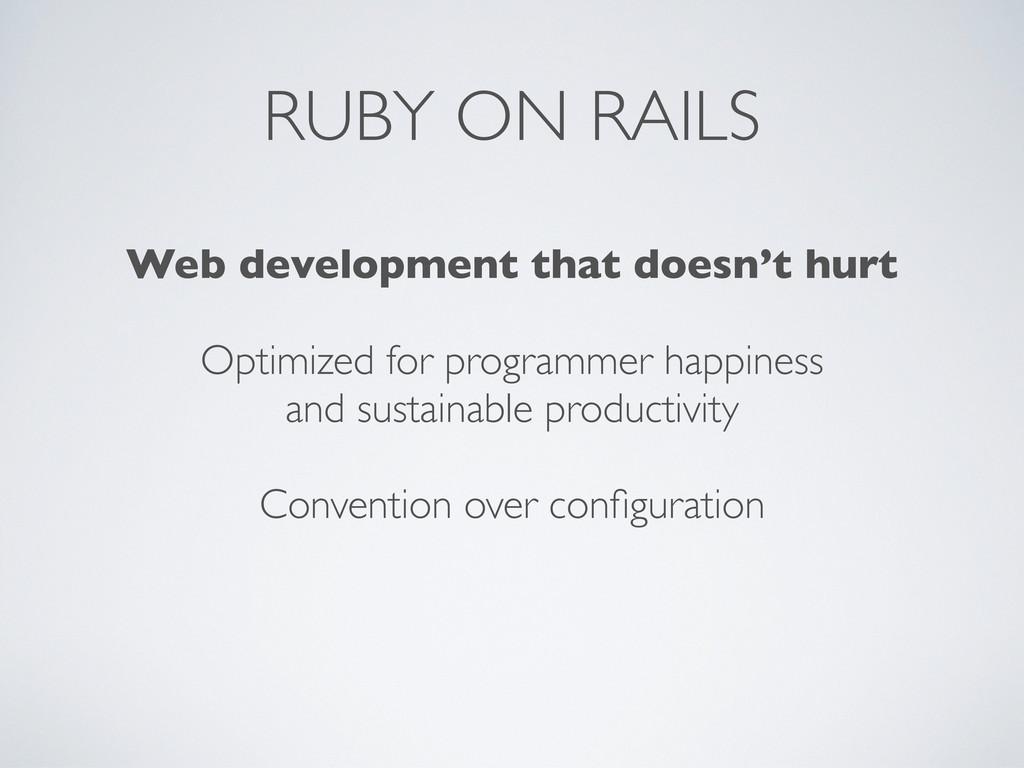 RUBY ON RAILS Web development that doesn't hurt...