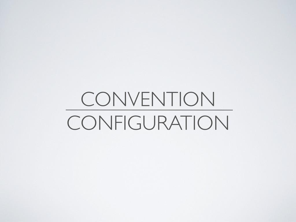CONVENTION CONFIGURATION
