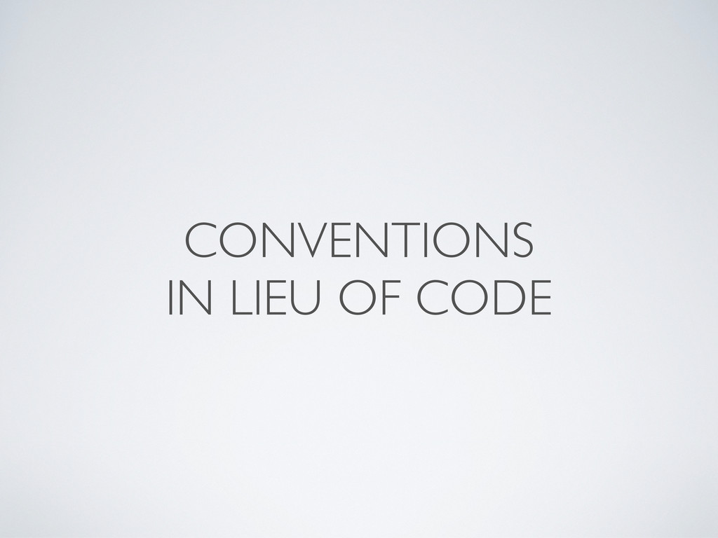 CONVENTIONS IN LIEU OF CODE