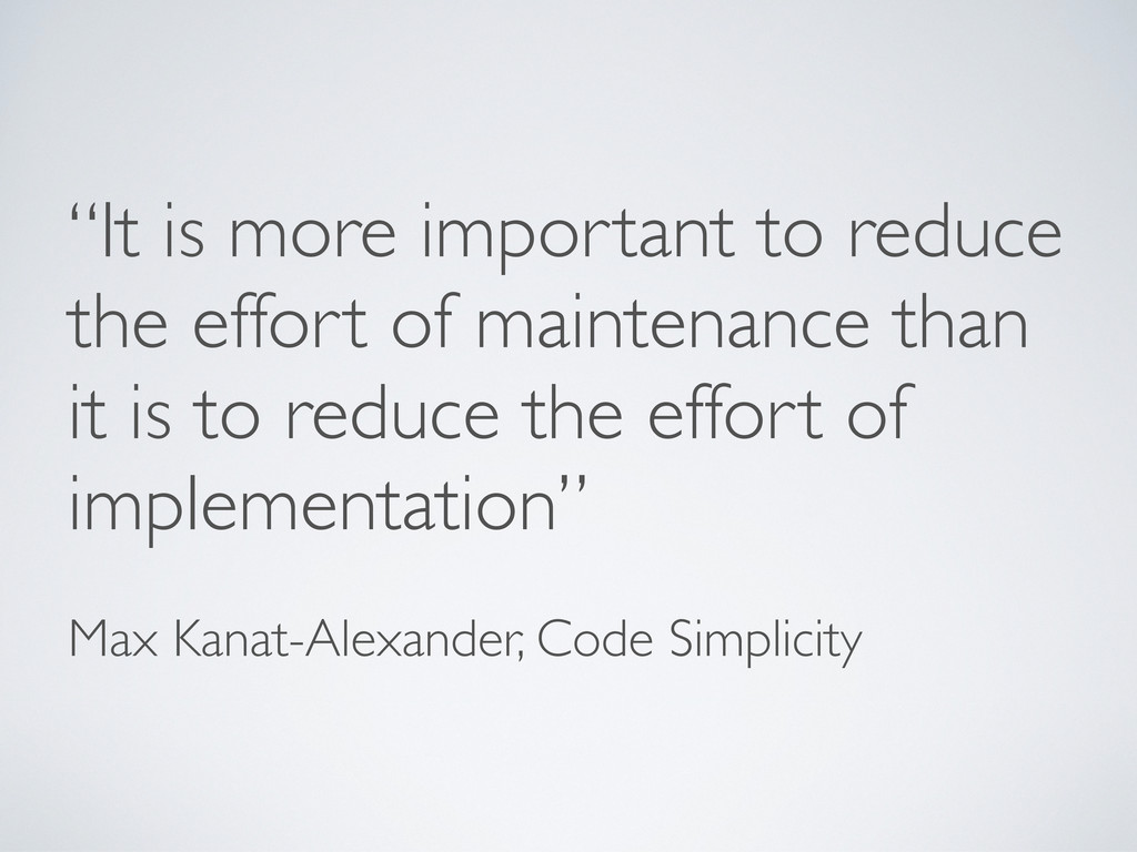 """""""It is more important to reduce the effort of m..."""