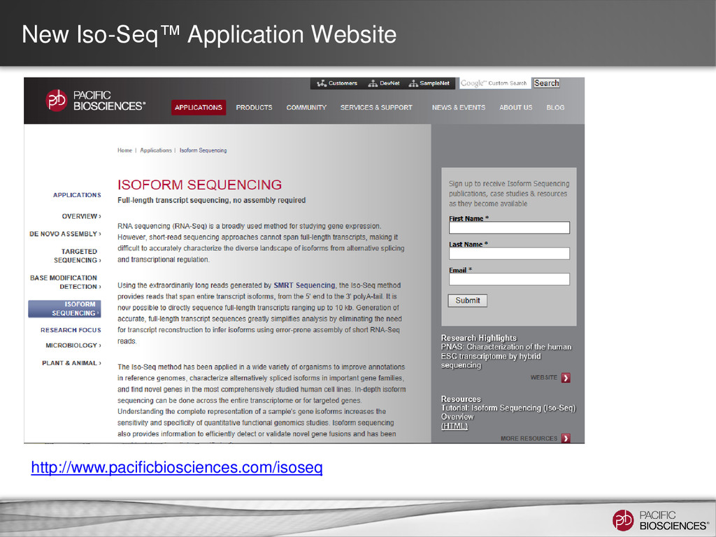 New Iso-Seq™ Application Website http://www.pac...