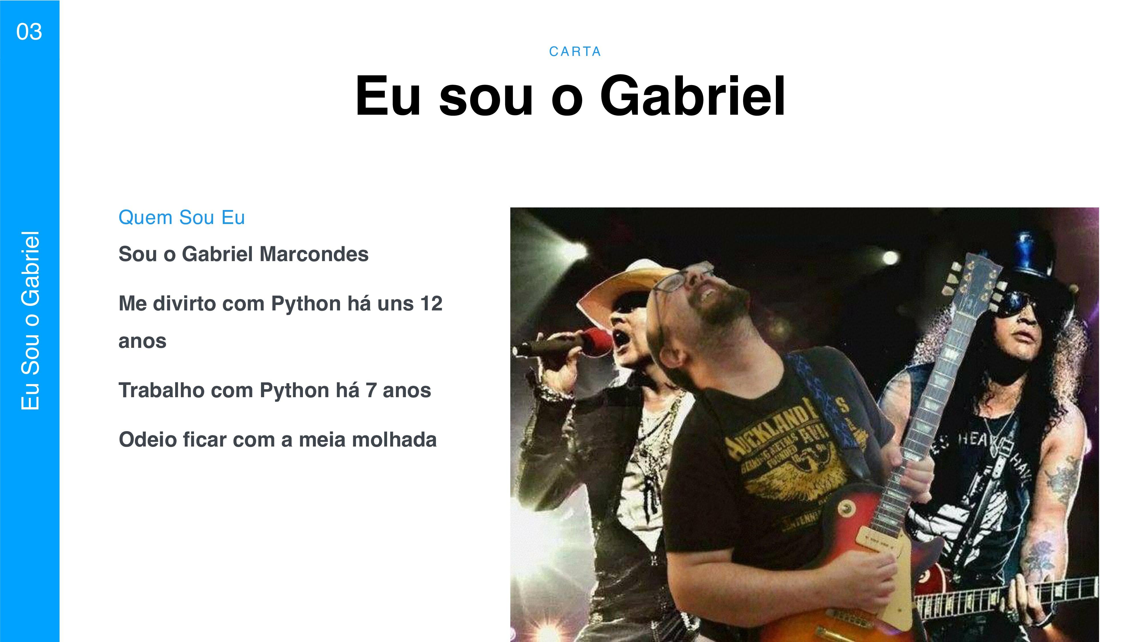C A RTA 03 Eu Sou o Gabriel Eu sou o Gabriel So...