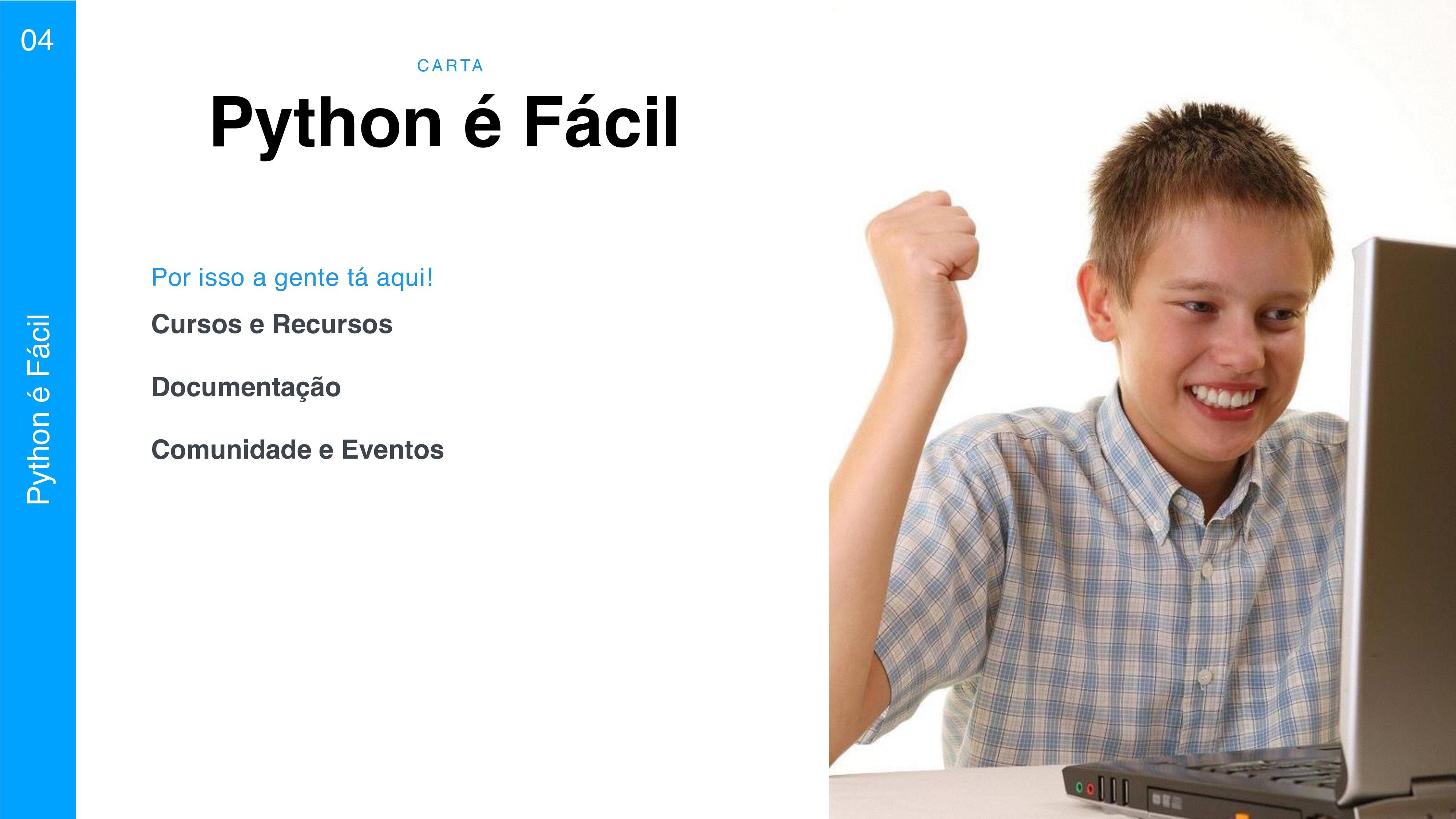 C A RTA 04 Python é Fácil Python é Fácil Cursos...