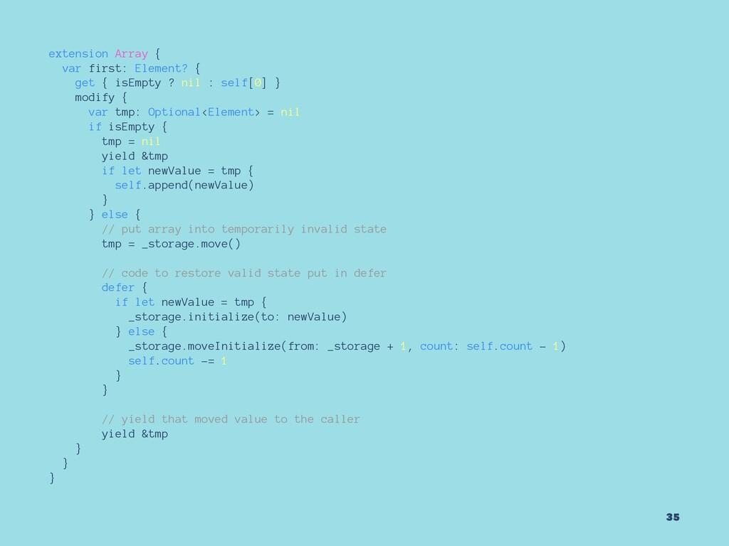 extension Array { var first: Element? { get { i...