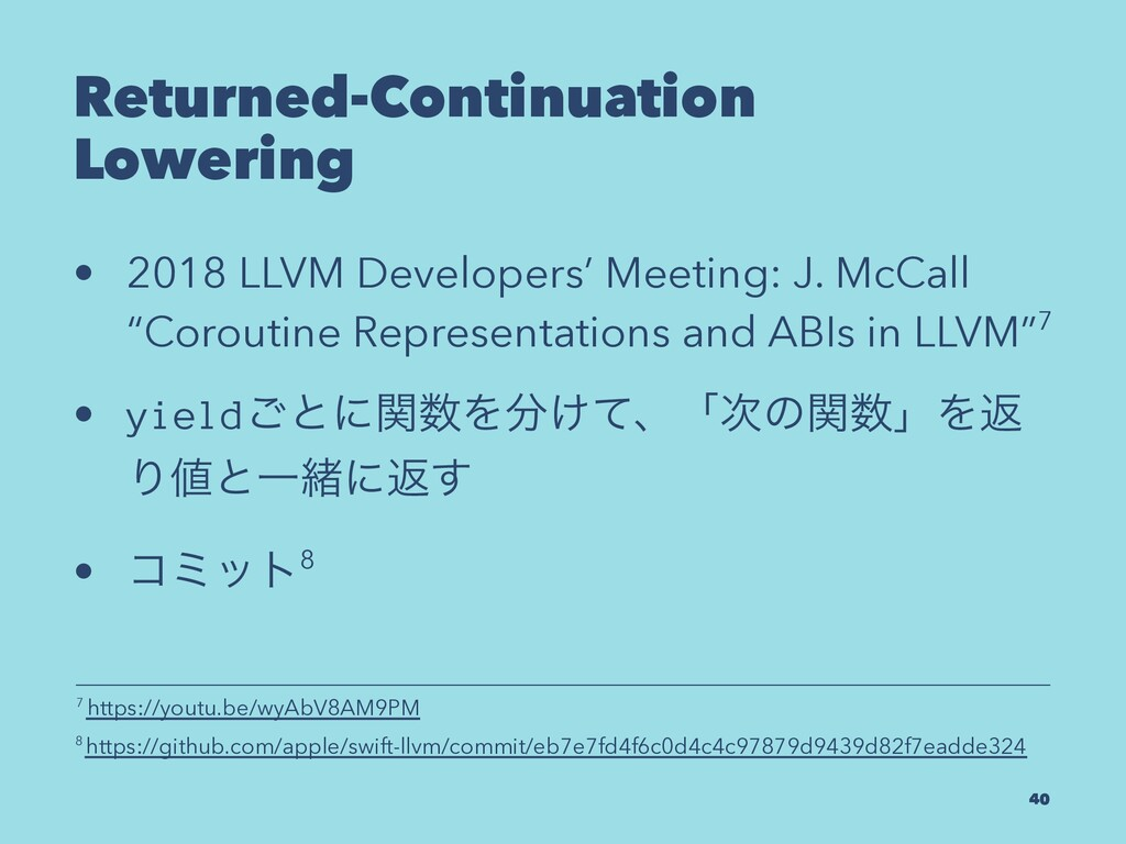 Returned-Continuation Lowering • 2018 LLVM Deve...