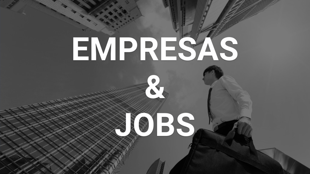 EMPRESAS & JOBS