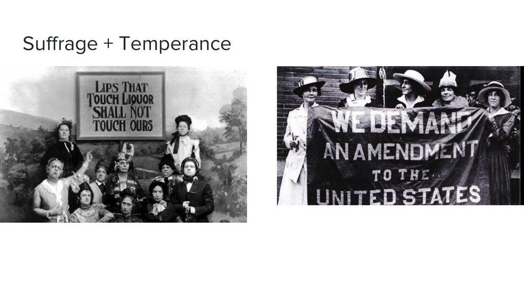 Suffrage + Temperance