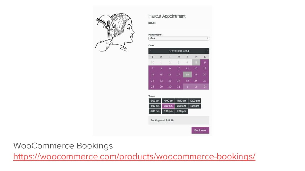WooCommerce Bookings https://woocommerce.com/pr...