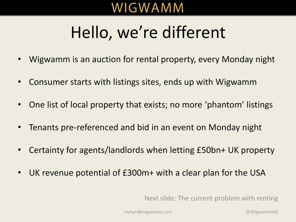 Hello, we're different • Wigwamm is an auction ...