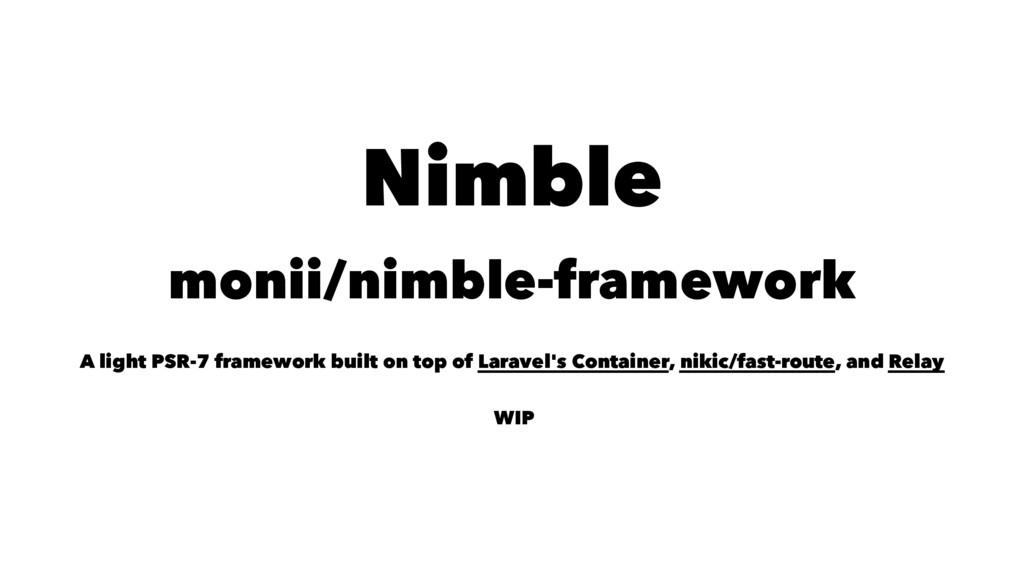 Nimble monii/nimble-framework A light PSR-7 fra...