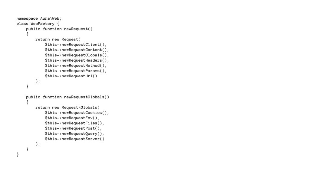 namespace Aura\Web; class WebFactory { public f...