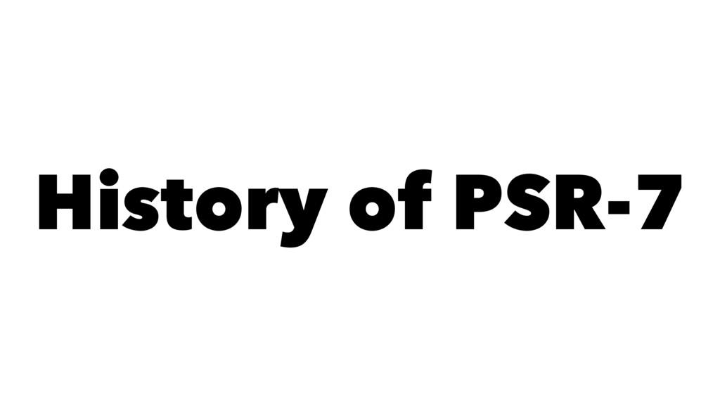 History of PSR-7