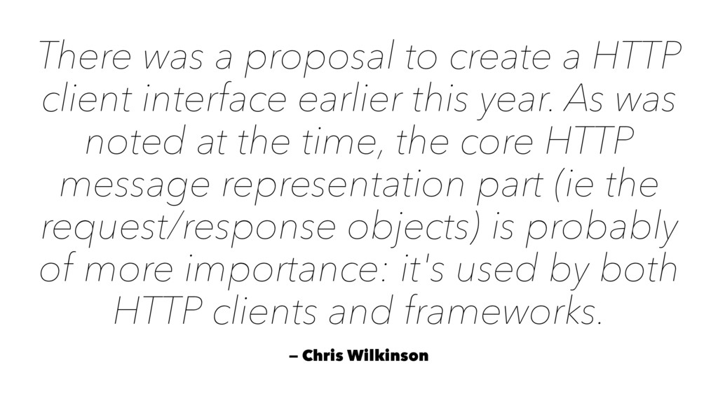 There was a proposal to create a HTTP client in...