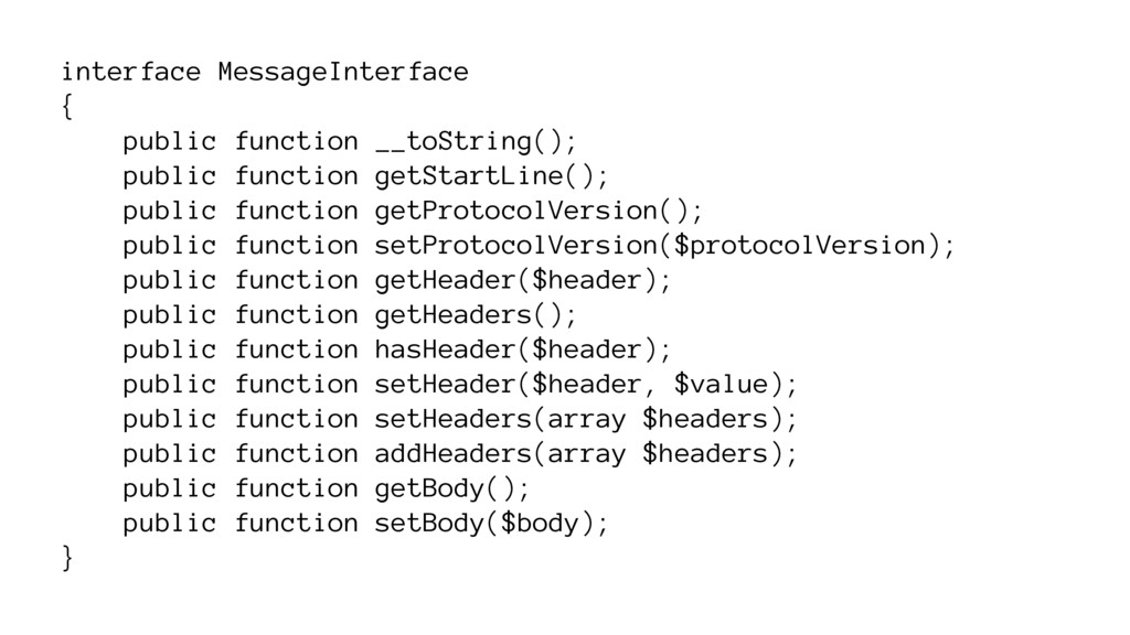 interface MessageInterface { public function __...