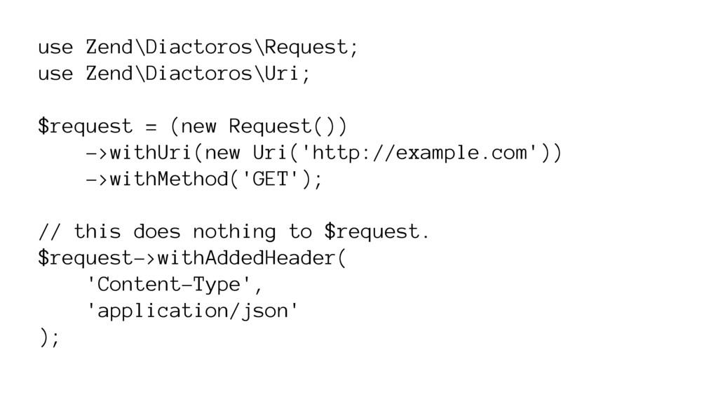 use Zend\Diactoros\Request; use Zend\Diactoros\...