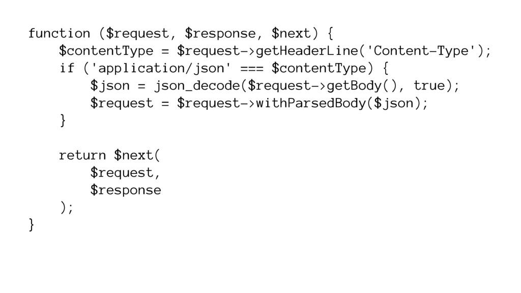 function ($request, $response, $next) { $conten...