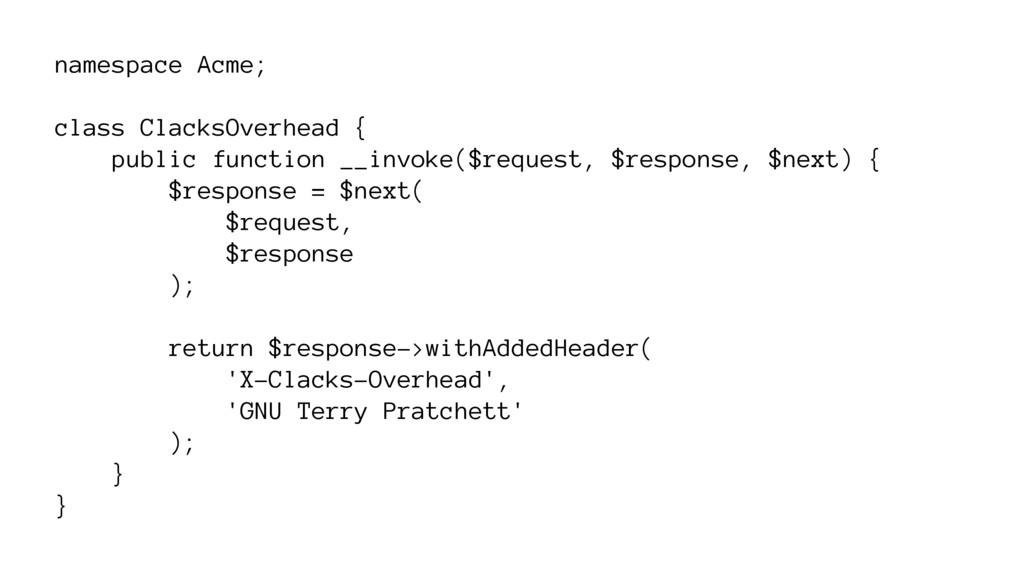 namespace Acme; class ClacksOverhead { public f...