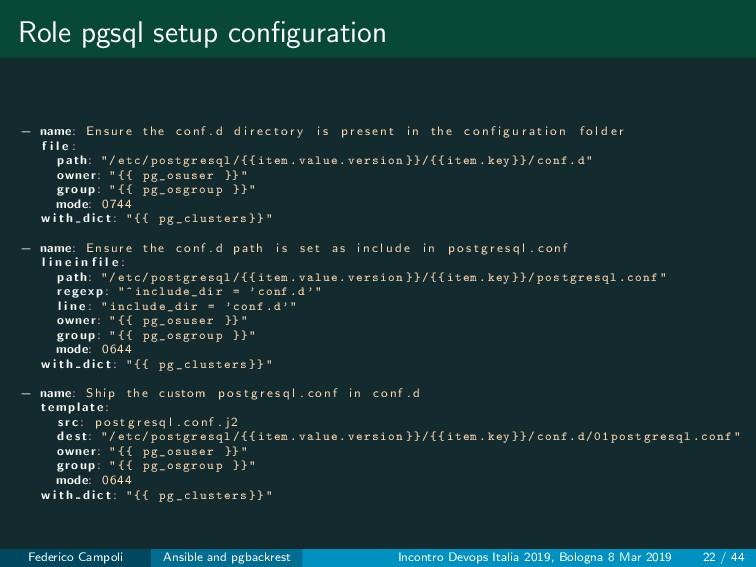 Role pgsql setup configuration − name: Ensure th...