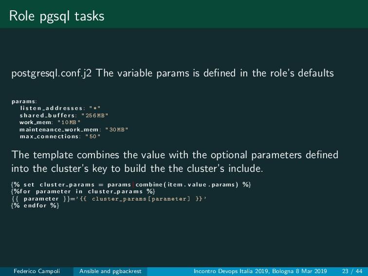 Role pgsql tasks postgresql.conf.j2 The variabl...