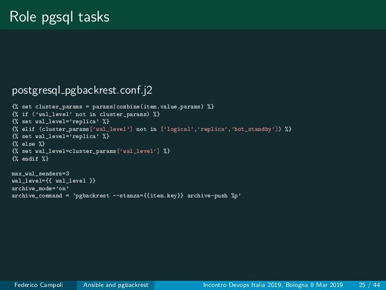 Role pgsql tasks postgresql pgbackrest.conf.j2 ...