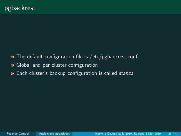 pgbackrest The default configuration file is /etc...