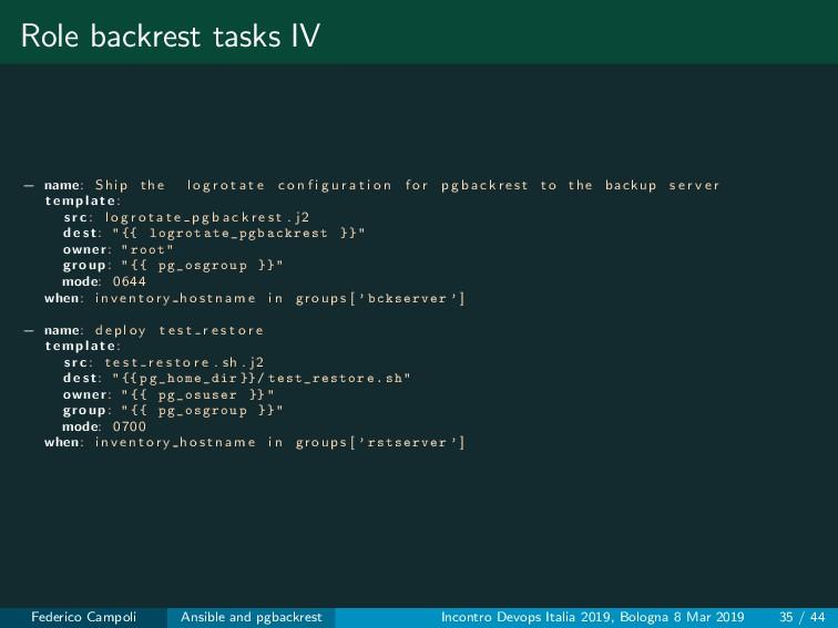 Role backrest tasks IV − name: Ship the l o g r...