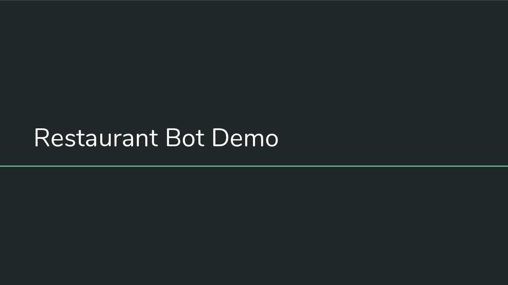 Restaurant Bot Demo