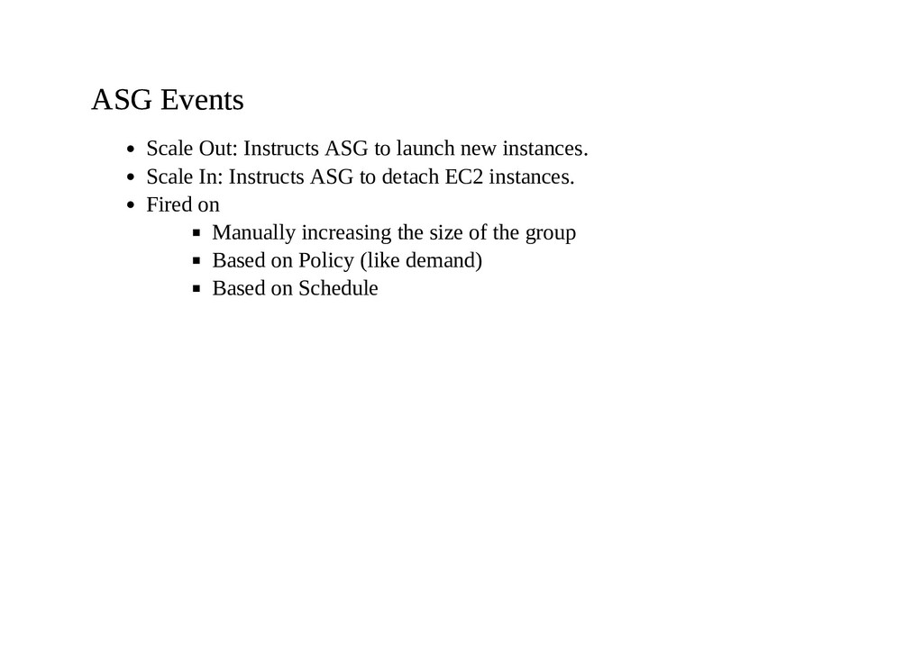 ASG Events ASG Events Scale Out: Instructs ASG ...