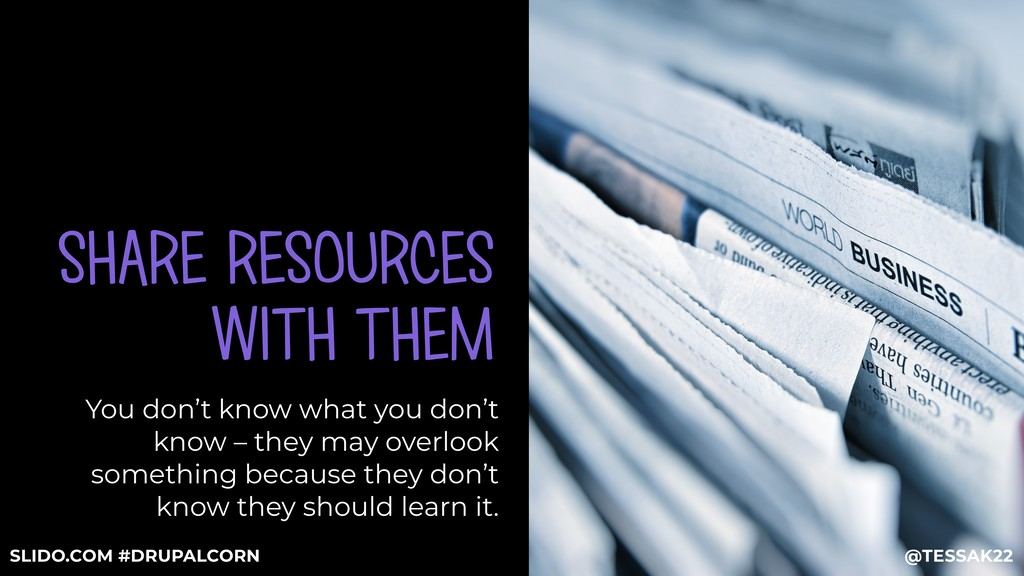 SHARE RESOURCES WITH THEM You don't know what y...