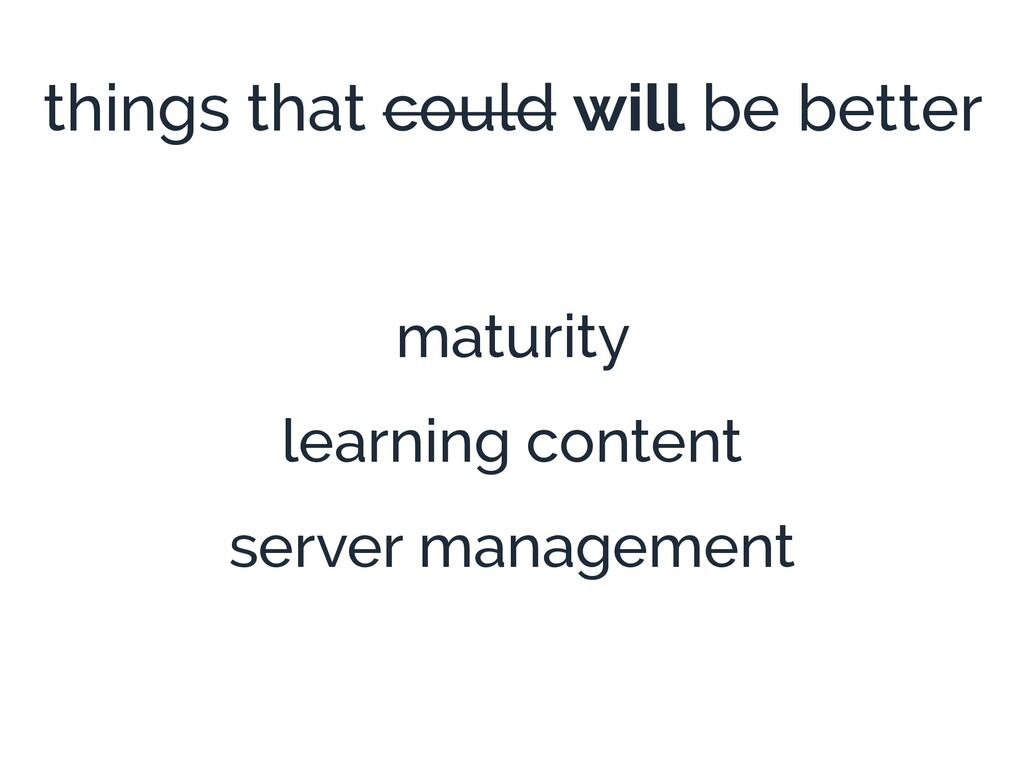 things that could will be better maturity learn...