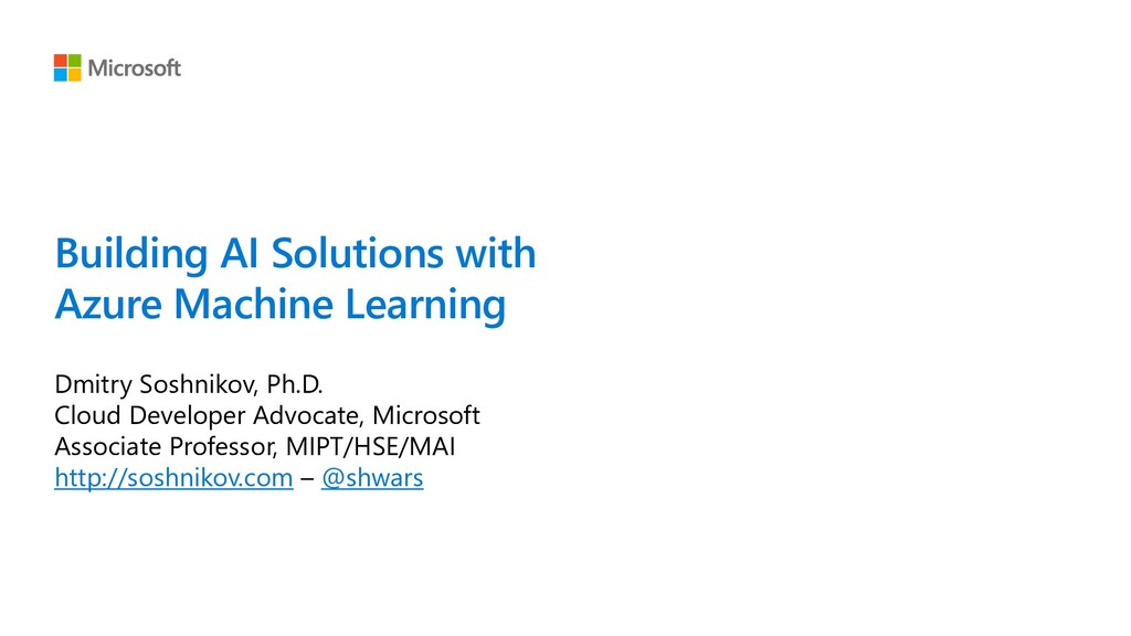 Building AI Solutions with Azure Machine Learni...