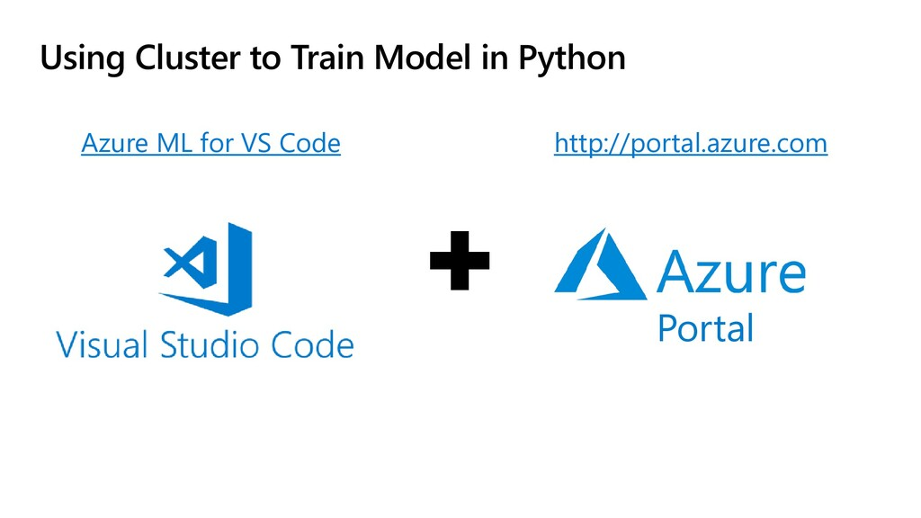 Using Cluster to Train Model in Python Azure ML...