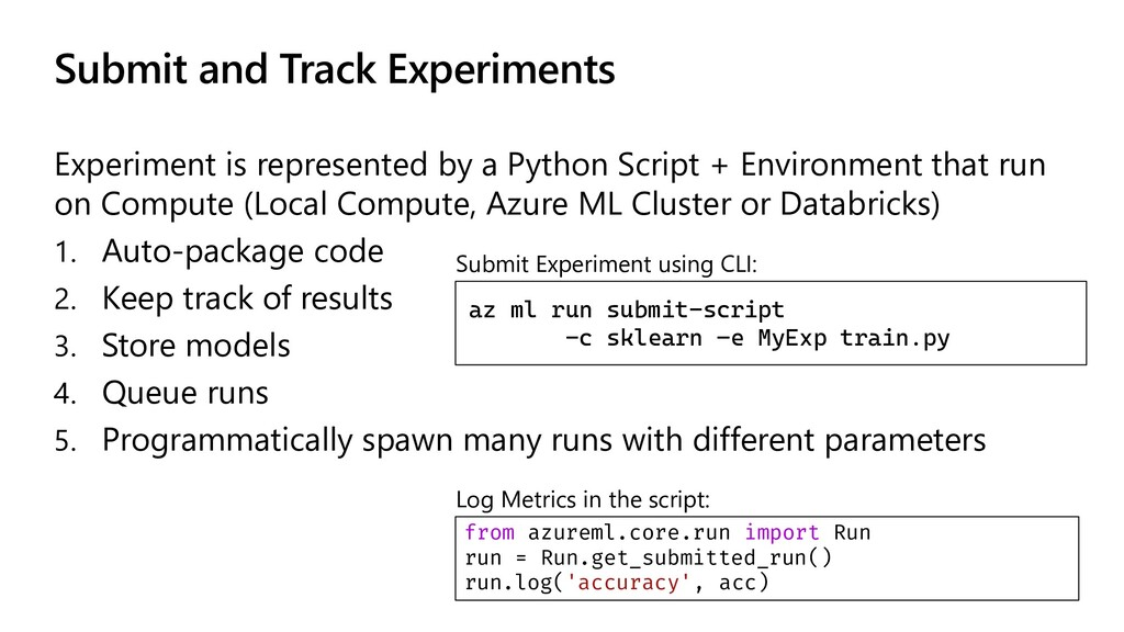 Submit and Track Experiments Experiment is repr...