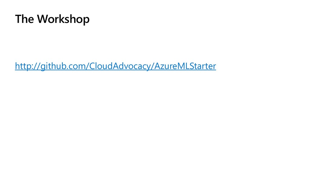 The Workshop http://github.com/CloudAdvocacy/Az...